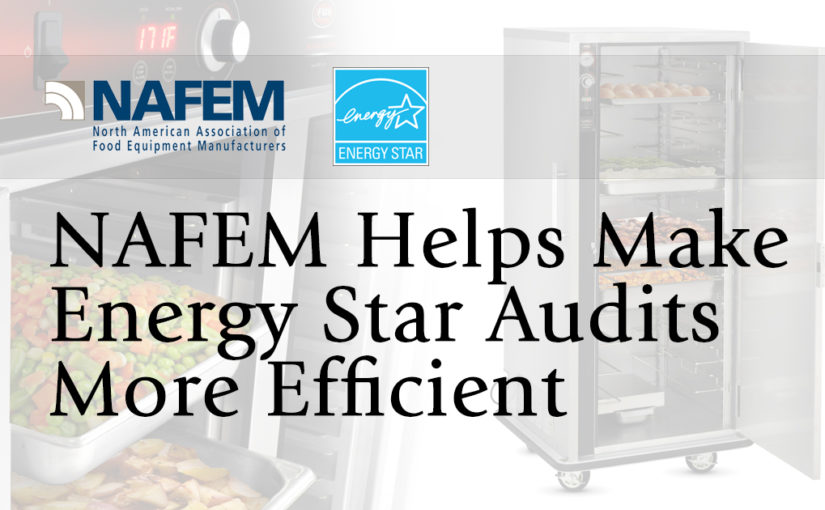 NAFEM Helps Make Energy Star Audits More Efficient