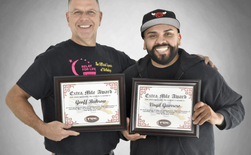 Geoff Buhrow & Virgil Guerrero Earns Award for Their Hard Work & Commitment to FWE