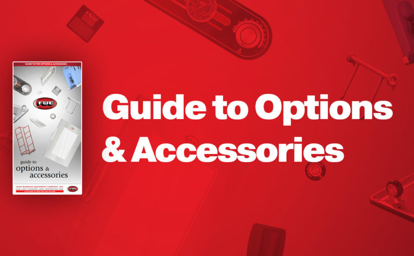 Guide to FWE Options & Accessories
